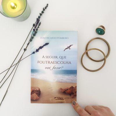 O livro do mês #1 – A seguir, que #outraescolha vai fazer?